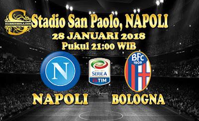 AGEN BOLA ONLINE TERBESAR - PREDIKSI SKOR SERIE A ITALIA NAPOLI VS BOLOGNA 28 JANUARI 2018