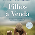 "Topseller | ""Filhos à Venda"" de Kristina McMorris"