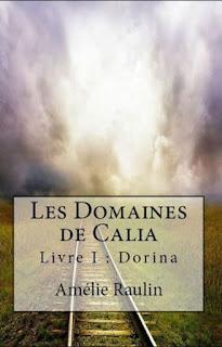 http://lesreinesdelanuit.blogspot.be/2016/06/les-domaines-de-calia-livre-i-dorina-de.html