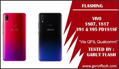Firmware Vivo (1807, 1817) Y91 & Y95 PD1818F & EF Qualcomm Beserta Cara Flash