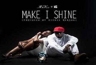 MzVee – Make I Shine (Feat. E.L)