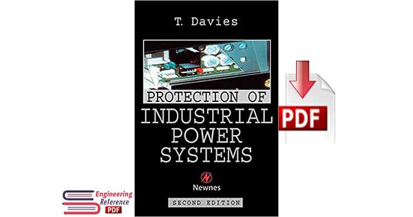 Download Protection of Industrial Power Systems Second Edition by T. Davies PDF
