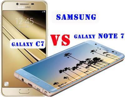 Samsung Note 7 VS Samsung C7