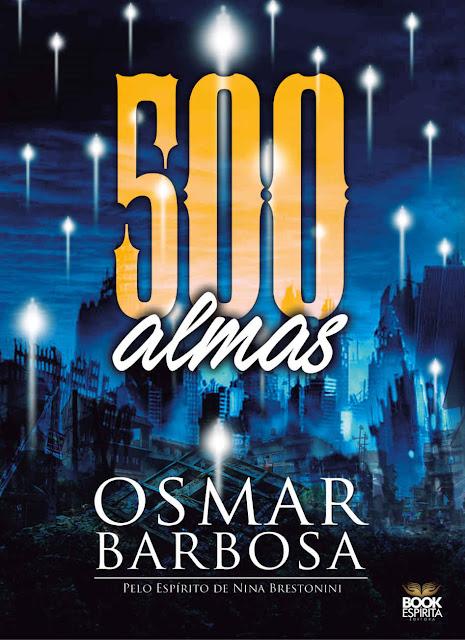 500 almas - Osmar Barbosa