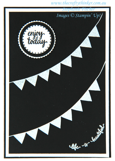 #thecraftythinker  #stampinup  #cardmaking  #pickapennant  #heatembossing  #black&whitecard #stamparatus  #hingestep #rubberstamping , Pick A Pennant, Eastern Beauty, Heat Embossing, Black & White card, Stampin' Up Australia Demonstrator, Stephanie Fischer, Sydney NSW