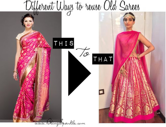 Different Ways to reuse Old Sarees