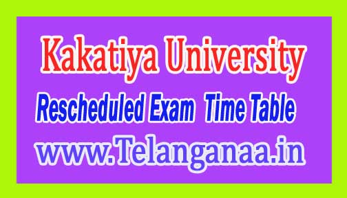 Kakatiya University KU Rescheduled Exam Time Table 2016 Download