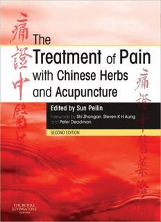 The Treatment of Pain with Chinese Herbs and Acupuncture.pdf