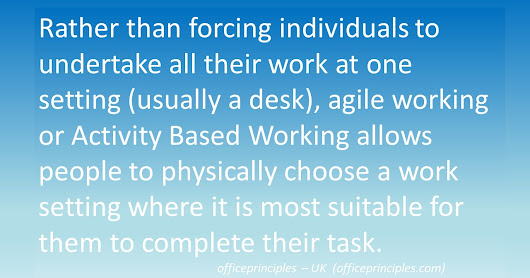Agile workers & workspaces - a new way of working..