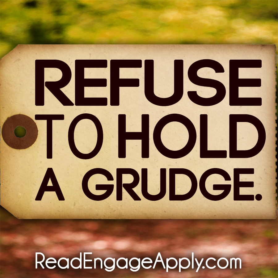 Read Engage Apply Refuse To Hold A Grudge