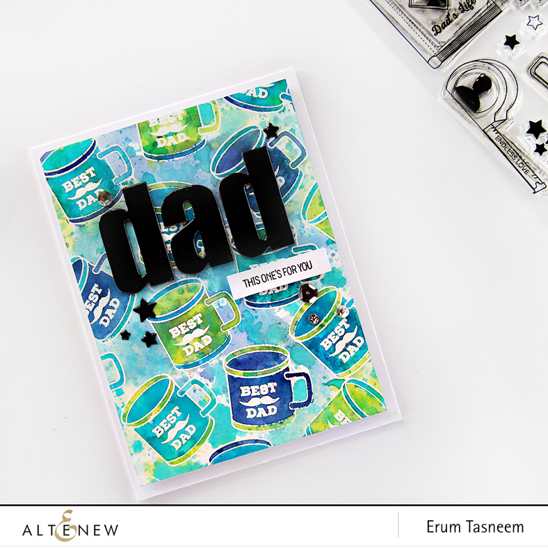Altenew Best Dad stamp set and Bold Alphabet die set. Card by Erum Tasneem @pr0digy0