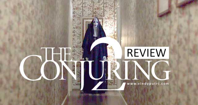 Review Film The Conjuring 2