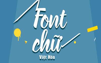 Chia sẻ hơn 16500 Font Thiết Kế Siêu Đẹp 2019