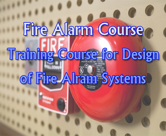 Download Free Training Courses for Design of Fire Alarm Systems - pdf ebooks - A Collection of pdf Notes