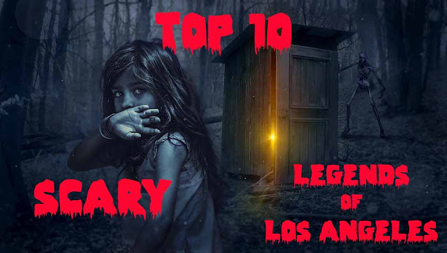 TOP 10 scary Los Angeles Urban legends
