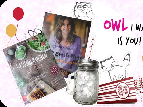 Happy Birthday! Blog-Geburtstags Give Away ♥ OWL I want is you ♥