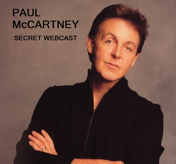 Paul McCartney 20021012 Secret Webcast Banana Peel Records SBD