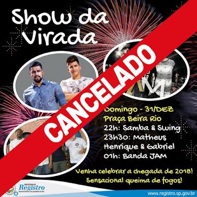 Prefeitura de Registro-SP cancela Show da Virada por causa das Chuvas