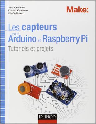 Télécharger Livre Gratuit Les capteurs pour Arduino et Raspberry Pi - Tutoriels et projets pdf