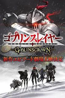 تقرير فيلم قاتل العفريت: تاج العفريت Goblin Slayer: Goblin's Crown