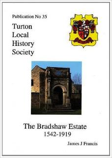 Turton Local History Society #35 - The Bradshaw Estate 1542 - 1919