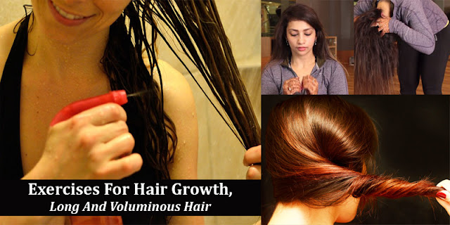 Best Exercises For Hair Growth, Long And Voluminous Hair