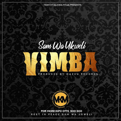 Sam Wa Ukwel - VIMBA Download Mp3 AUDIO