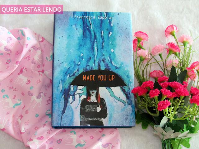 Resenha: Made You Up (Inventei Você?)