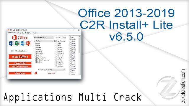 Office 2013-2019 C2R Install+ Lite v6.5.0