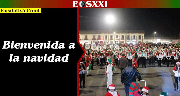 Con éxito, Facatativá dio la bienvenida a la temporada de Navidad y fin de año
