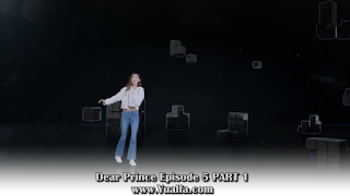 SINOPSIS Dear Prince Episode 5 PART 1