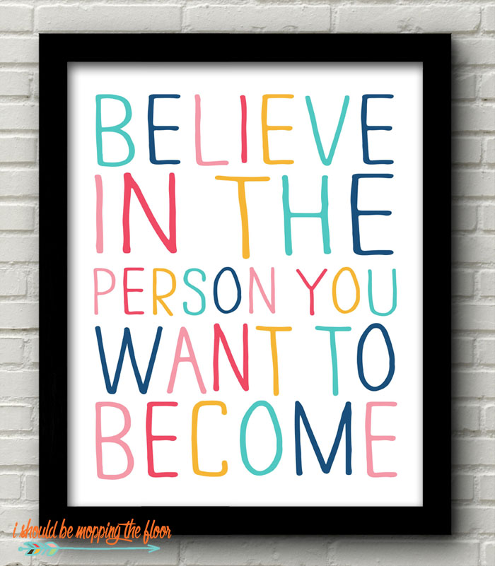 The person you want to become.