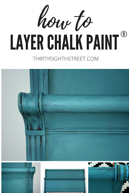 chalk painted furniture, annie sloan chalk paint, layering chalk paint, painting furniture with chalk paint, how to layer chalk paint