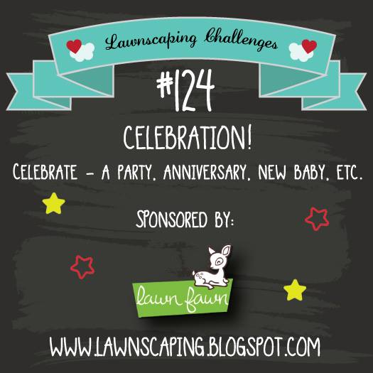 http://lawnscaping.blogspot.com/2016/02/challenge-124-celebration-sponsored-by.html