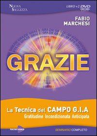 Grazie - DVD - Fabio Marchesi (approfondimento)