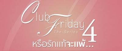 Sinopsis Drama Thailand Club Friday 4