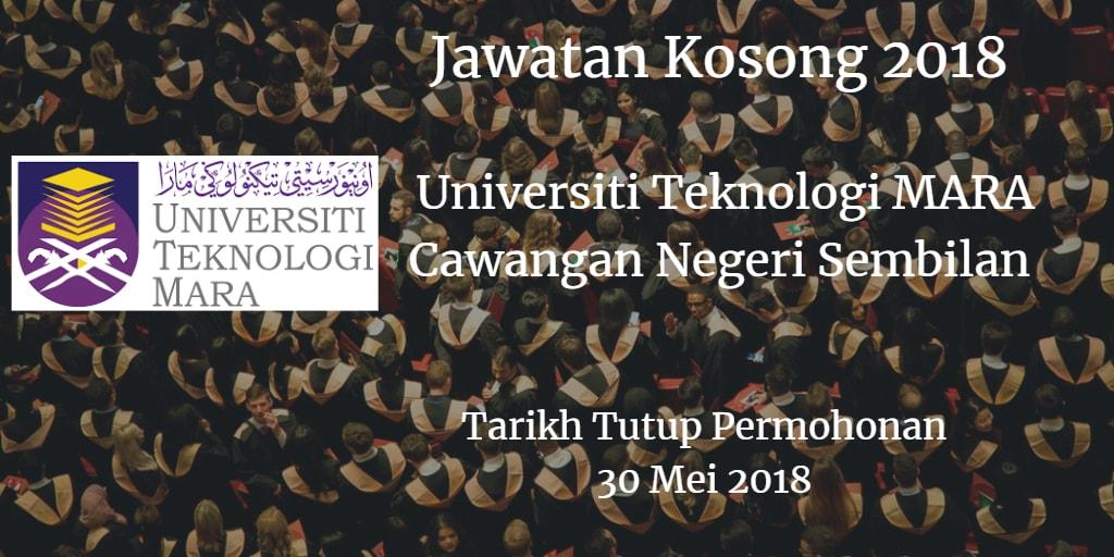 Jawatan Kosong UiTM Cawangan Negeri Sembilan 30 Mei 2018