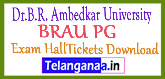 Dr.B.R. Ambedkar University BRAU PG Exam HallTickets Download