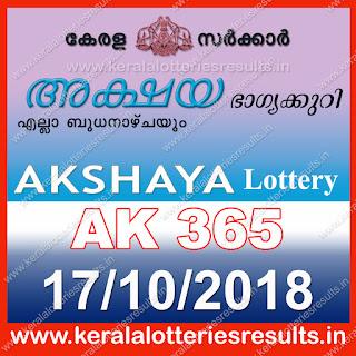 KeralaLotteriesresults.in, akshaya today result: 17-10-2018 Akshaya lottery ak-365, kerala lottery result 17-10-2018, akshaya lottery results, kerala lottery result today akshaya, akshaya lottery result, kerala lottery result akshaya today, kerala lottery akshaya today result, akshaya kerala lottery result, akshaya lottery ak.365 results 17-10-2018, akshaya lottery ak 365, live akshaya lottery ak-365, akshaya lottery, kerala lottery today result akshaya, akshaya lottery (ak-365) 17/10/2018, today akshaya lottery result, akshaya lottery today result, akshaya lottery results today, today kerala lottery result akshaya, kerala lottery results today akshaya 17 10 18, akshaya lottery today, today lottery result akshaya 17-10-18, akshaya lottery result today 17.10.2018, kerala lottery result live, kerala lottery bumper result, kerala lottery result yesterday, kerala lottery result today, kerala online lottery results, kerala lottery draw, kerala lottery results, kerala state lottery today, kerala lottare, kerala lottery result, lottery today, kerala lottery today draw result, kerala lottery online purchase, kerala lottery, kl result,  yesterday lottery results, lotteries results, keralalotteries, kerala lottery, keralalotteryresult, kerala lottery result, kerala lottery result live, kerala lottery today, kerala lottery result today, kerala lottery results today, today kerala lottery result, kerala lottery ticket pictures, kerala samsthana bhagyakuri