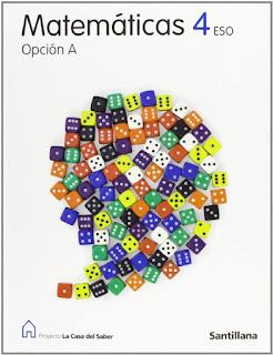 Libro Matemáticas 4º ESO Santillana Opción A Proyecto La Casa del Saber