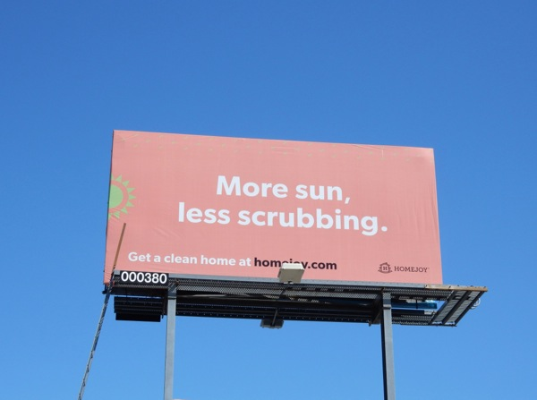 Homejoy More sun, less scrubbing billboard