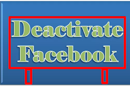 How to Deactivate Facebook Account forever