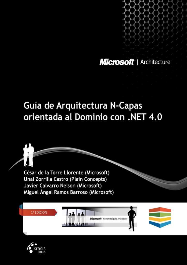 Guía de Arquitectura N-Capas orientada al Dominio con .NET 4.0