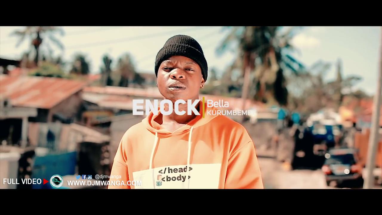 VIDEO   ENOCK BELLA - KURUMBEMBE   Watch/Download - DJ Mwanga