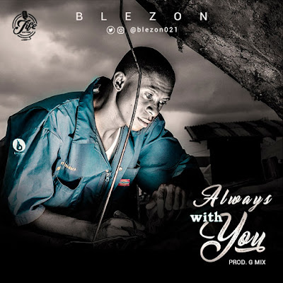 Blezon - Always With You