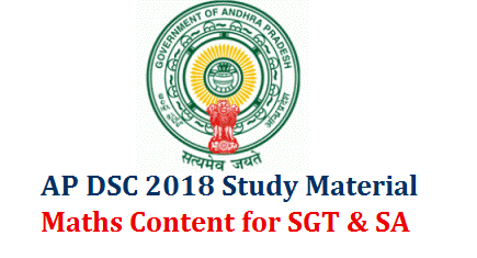 DSC 2018 Study Material Download | AP TRT TET cum TRT Mathematics Study Material Download 3rd Class to 10th class Mathematics Important Concepts Runnimg Notes Download | Andhra Pradesh Teachers Recruitment Test TRT Mathematics Content Study Material Download AP DSC Maths Content Notes Material for SGT Download ap-dsc-sgt-mathematics-content-study-material-download