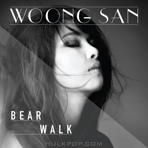 WOONG SAN – Bear Walk – Single