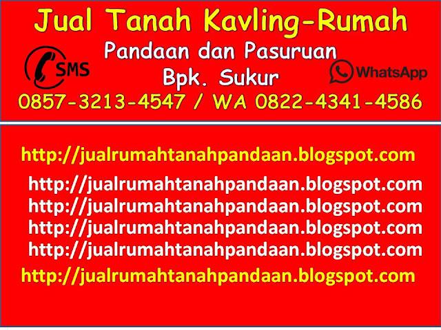 0857-3213-4547 (Isat), Jual Tanah Kavling Pandaan-Pasuruan Terbaru 30 Oktober 2016