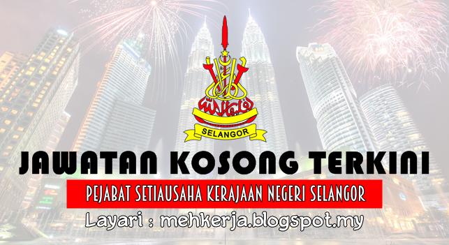 Jawatan Kosong Terkini 2016 di Pejabat Setiausaha Kerajaan Negeri Selangor