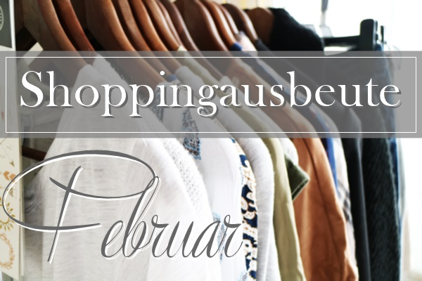 Shoppingausbeute Februar - www.josieslittlewonderland.de - fashion, new yorker shoppingausbeute, haul, fashion haul